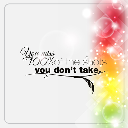 shots: You miss 100% of the shots you don't take. Motivational poster