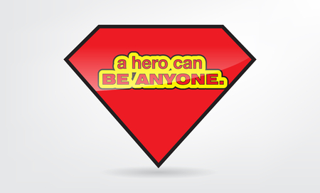 anyone: A hero can be anyone. Motivational poster Illustration