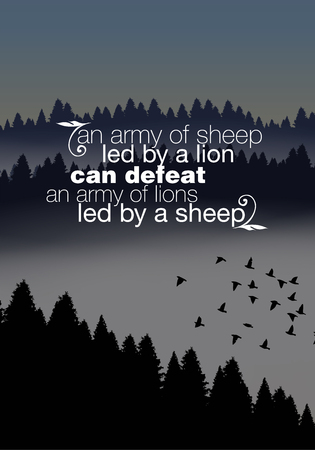 defeat: An army of sheep led by a lion can defeat an army of lions led by a sheep. Motivational poster
