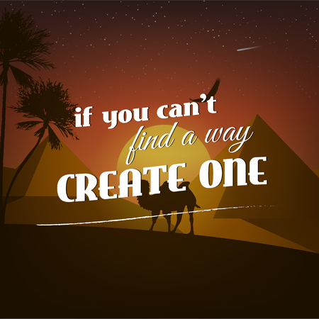 cant: If you cant find a way create one. Motivational poster with nature background