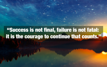 Inspirational Typographic Quote - Success is not final, failure is not fatal: it is the courage to continue that counts. Stock Photo