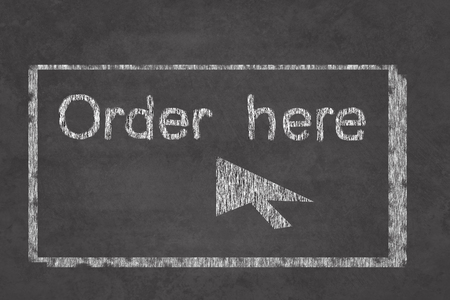 Order here sign on the school chalkboard