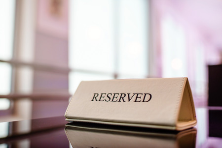 reserved seat: Restaurant reserved table