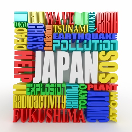 Tragedy in Japan.  Words on white isolated background. 3d photo