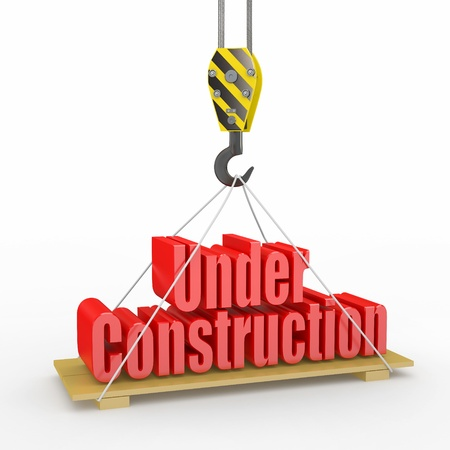construction plan: Under Construction. Crane lifts the text on white background. 3d