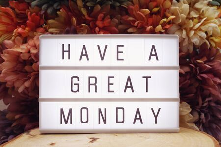 Have a Great Monday text in lightbox