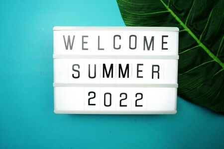 Welcome Summer 2022 word in light box
