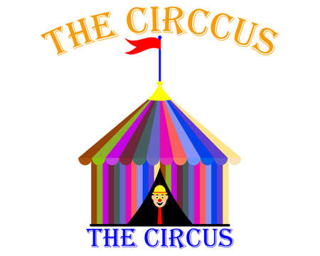 circus big top tent with inscription and clown on white background Illustration
