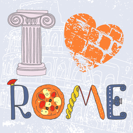 roman column: I love Rome. Cute letters with Roman elements pizza, pasta, column. Against the background of the Roman Colosseum. Picture Painted by hand Illustration