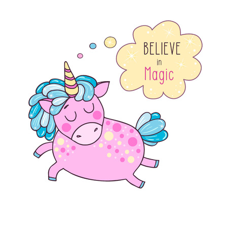 Cute magic pink unicorn say Believe in magic