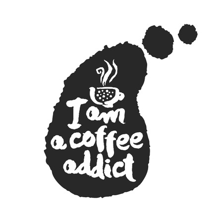 I am a coffee addict. Hand written ink and brush calligraphy lettering on speechbubble. White on black one. Clipping paths included.