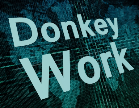 Job, work concept: words Donkey Work on digital world map screen photo