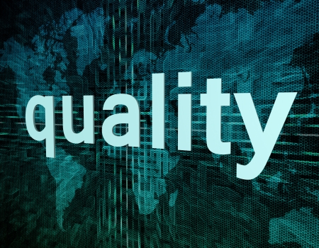 quality assurance: Words on digital world map concept: quality Stock Photo