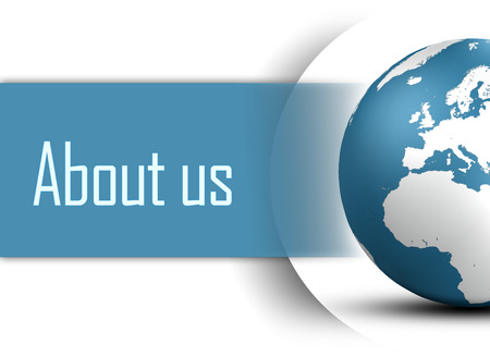 about us: About us concept with globe on white background