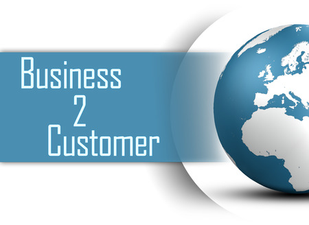 Business to Customer concept with globe on white background photo