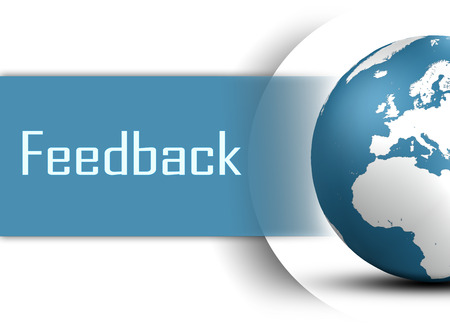 web feed: Feedback concept with globe on white background Stock Photo