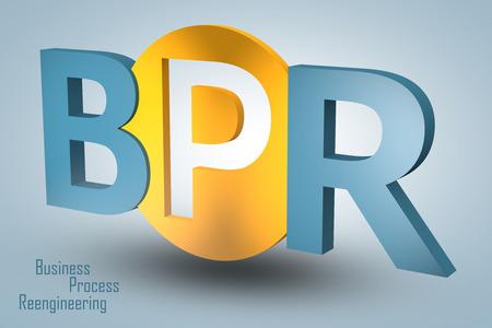 bpr: Business Process Reengineering - acronym 3d render illustration concept