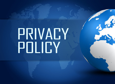 policy: Privacy Policy concept with globe on blue world map background