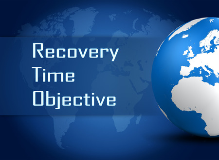 time critical: Recovery Time Objective concept with globe on blue world map background
