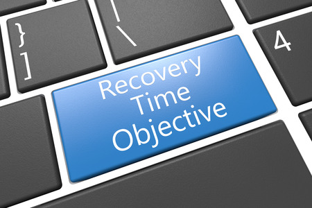 time critical: Recovery Time Objective - keyboard 3d render illustration with word on blue key