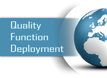Quality Function Deployment concept with globe on white background photo