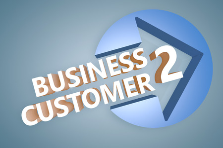 Business to Customer - text 3d render illustration concept with a arrow in a circle on blue-grey background illustration