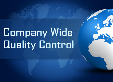 product design specification: Company Wide Quality Control concept with globe on blue world map background Stock Photo
