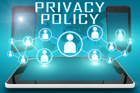 Privacy Policy - text illustration with social icons and tablet computer and mobile cellphones on cyan digital world map background illustration