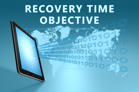 time critical: Recovery Time Objective illustration with tablet computer on blue background