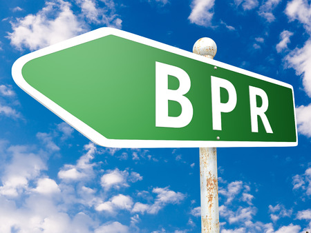 business process reengineering: BPR - Business Process Reengineering - street sign illustration in front of blue sky with clouds.
