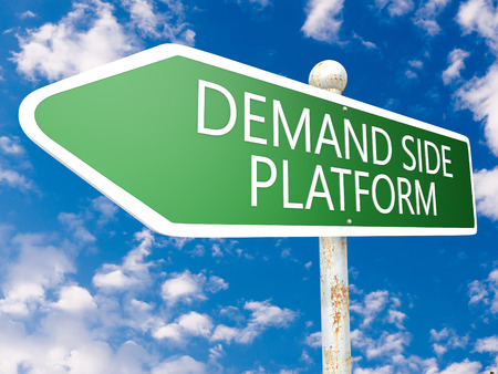 Demand Side Platform - street sign illustration in front of blue sky with clouds. illustration