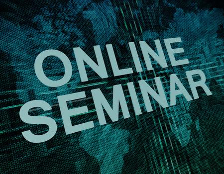 Online Seminar text concept on green digital world map background  photo