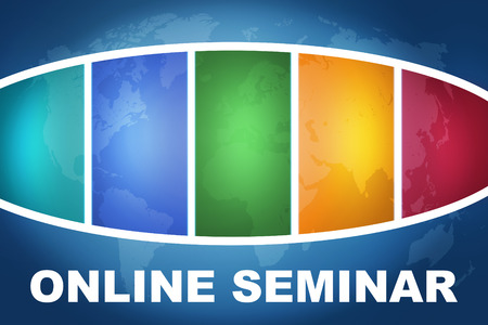 Online Seminar text illustration concept on blue background with colorful world map illustration