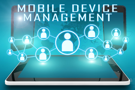 manager: Mobile Device Management - text illustration with social icons and tablet computer and mobile cellphones on cyan digital world map background