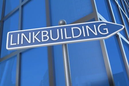 linkbuilding: Linkbuilding - illustration with street sign in front of office building. Stock Photo