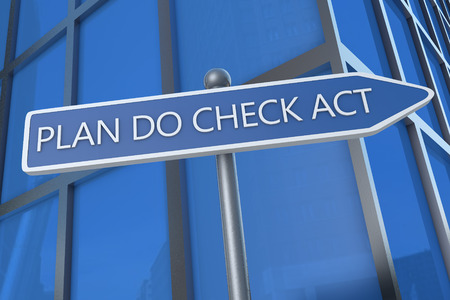 plan do check act: Plan Do Check Act - illustration with street sign in front of office building.