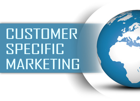 specific: Customer Specific Marketing concept with globe on white background