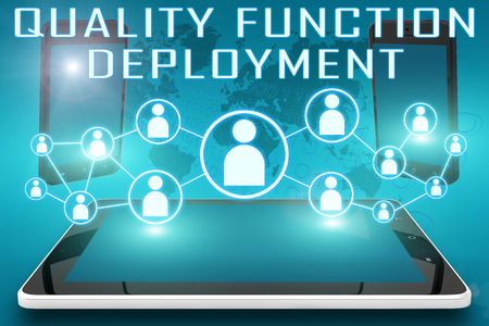 deployment: Quality Function Deployment - text illustration with social icons and tablet computer and mobile cellphones on cyan digital world map background