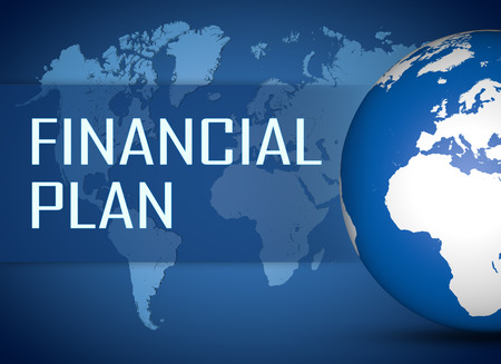 financial issues: Financial Plan concept with globe on blue world map background