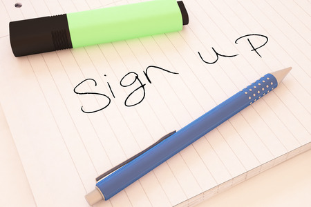 signup: Sign up - handwritten text in a notebook on a desk - 3d render illustration.