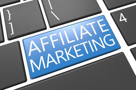 affiliates: Affiliate Marketing - keyboard 3d render illustration with word on blue key