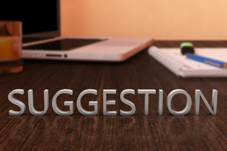 suggestions: Suggestion - letters on wooden desk with laptop computer and a notebook. 3d render illustration. Stock Photo