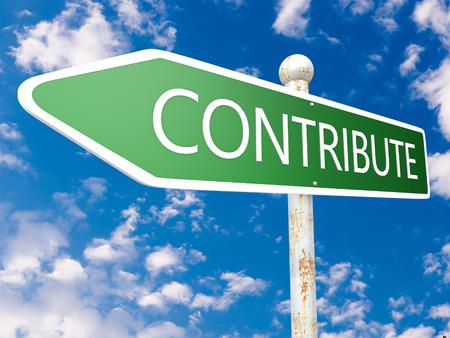 contribuire: Contribuire - strada segno illustrazione davanti al cielo blu con nuvole.