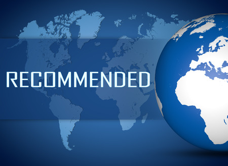 recommendations: Recommended concept with globe on blue world map background