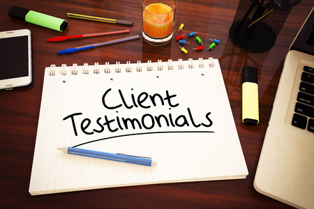 Client Testimonials - handwritten text in a notebook on a desk, 3d render illustration.