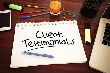 Client Testimonials - handwritten text in a notebook on a desk, 3d render illustration.
