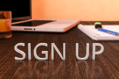 joining services: Sign up - letters on wooden desk with laptop computer and a notebook, 3d render illustration.