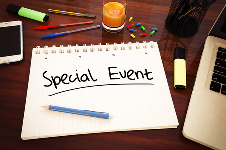 special event: Special Event - handwritten text in a notebook on a desk, 3d render illustration.