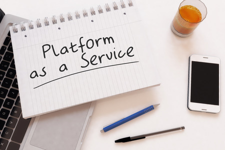 Platform as a Service - handwritten text in a notebook on a desk - 3d render illustration. illustration