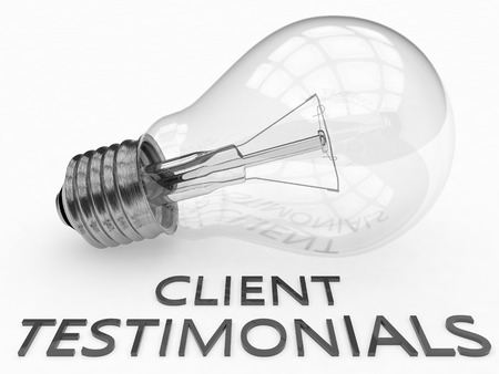 affirmations: Client Testimonials - lightbulb on white background with text under it. 3d render illustration. Stock Photo